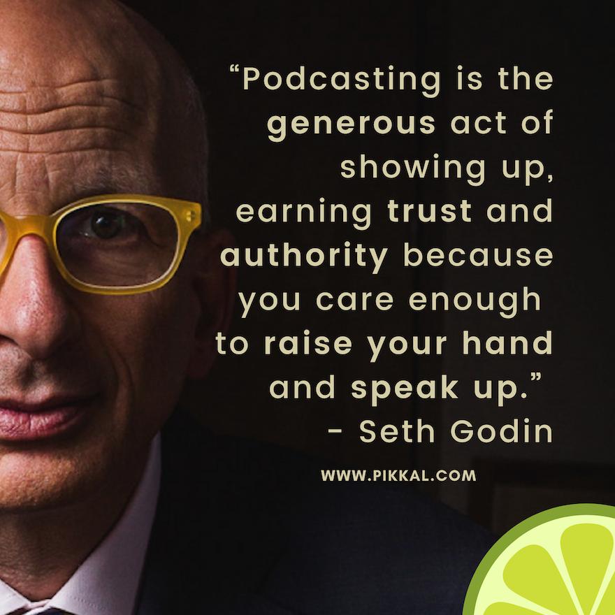 Seth Godin on Podcasting