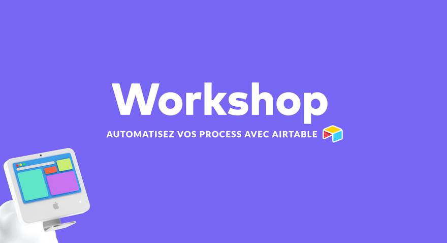 Atelier | Automatisez vos process avec Airtable