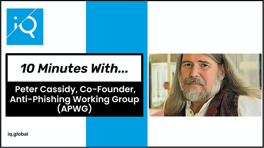 10 minutes with Peter Cassidy, Co-Founder, Anti-Phishing Working Group (APWG)