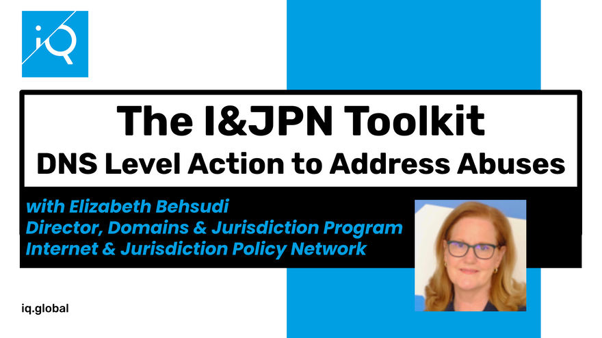 I&JPN Toolkit: DNS Level Action to Address Abuses