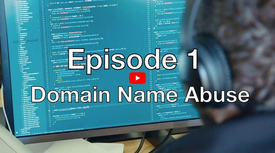 Our first video blog episode - Domain Name Abuse