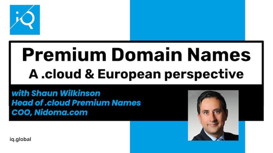 Premium Domain Names |  A .cloud & European perspective