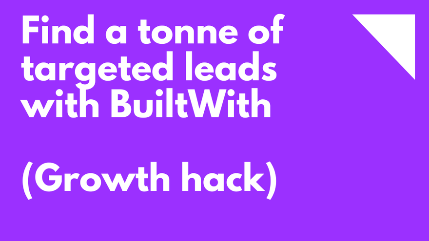 Find a tonne of targeted leads with BuiltWith