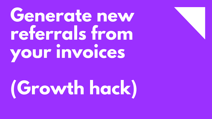 Generate new referrals from your invoices