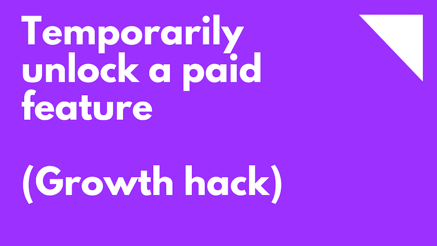 Temporarily unlock a paid feature