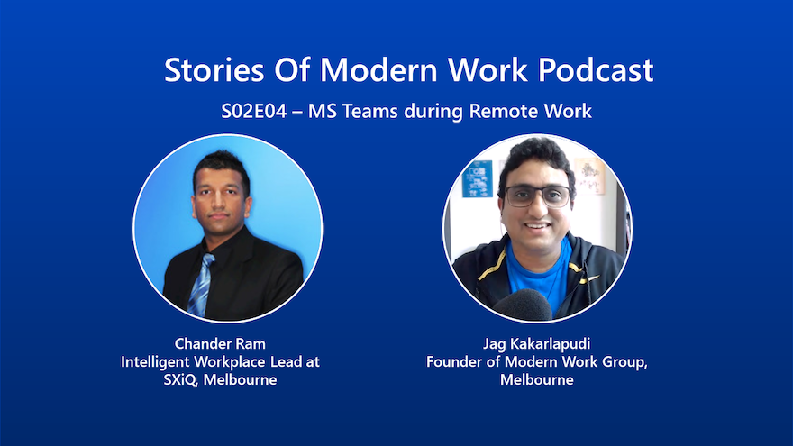 Chat with Chander Ram from SXiQ about using Microsoft Teams during Remote Work