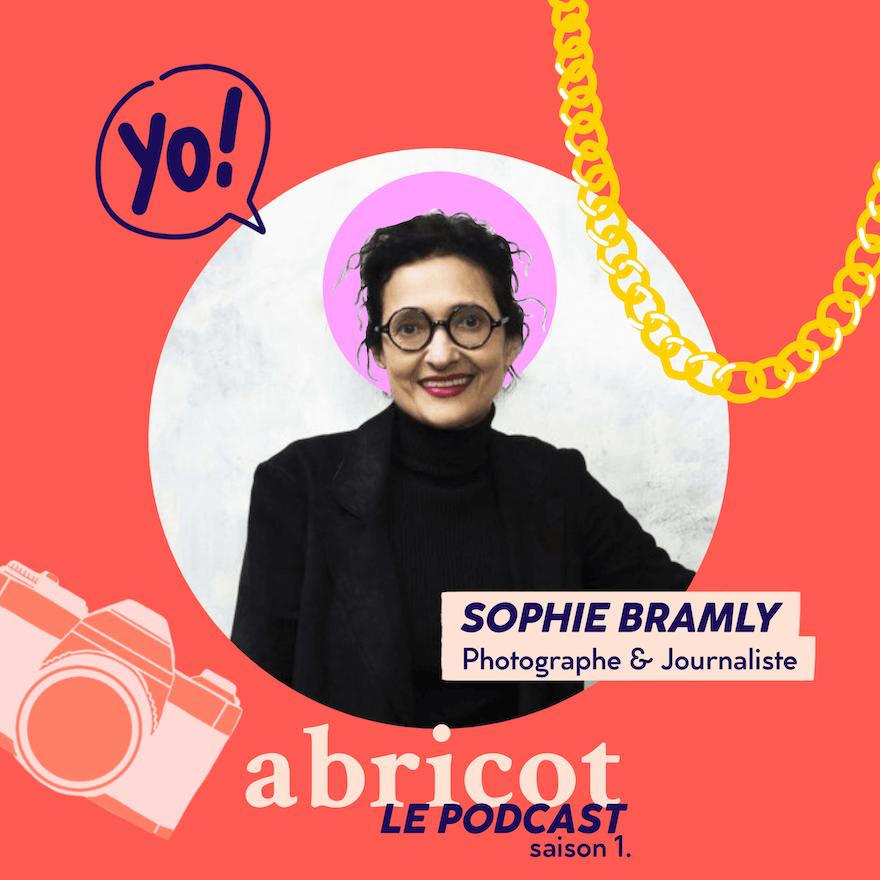 Podcast Abricot S01E04 : Sophie Bramly