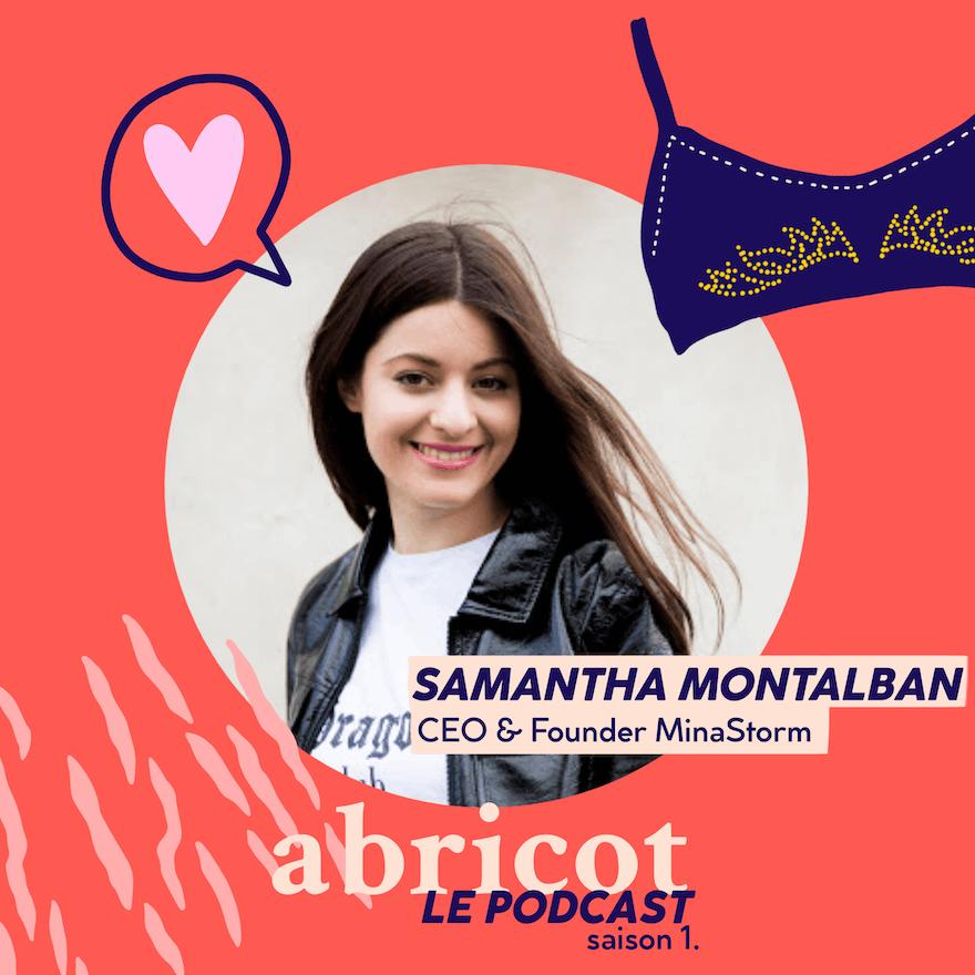 Podcast Abricot S01E02 : Samantha Montalban