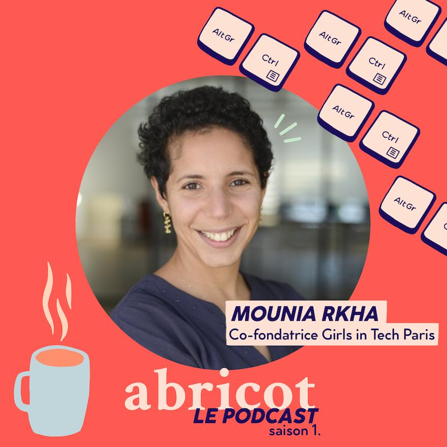 Podcast Abricot S01E03 : Mounia Rkha