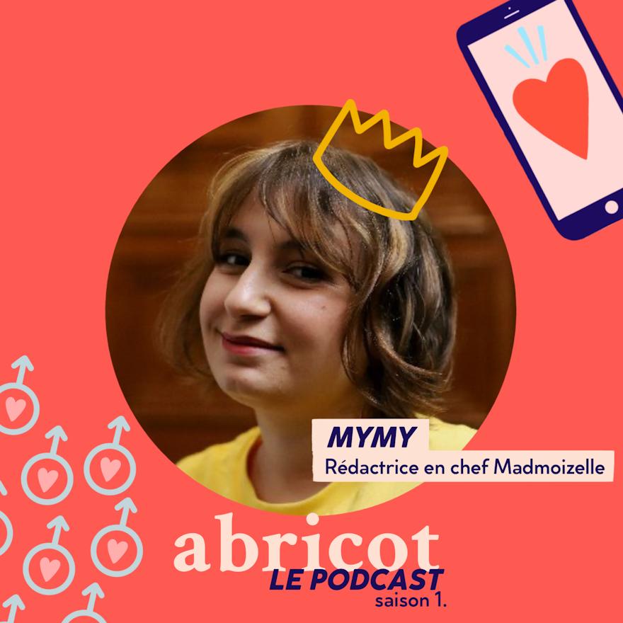 Podcast Abricot S01E07 : Mymy rédac chef  @Madmoizelle