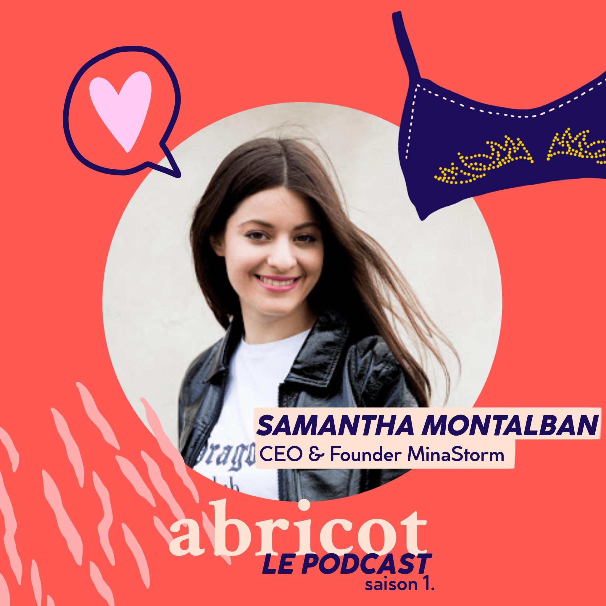 Podcast Abricot épisode 2. Samantha Montalban