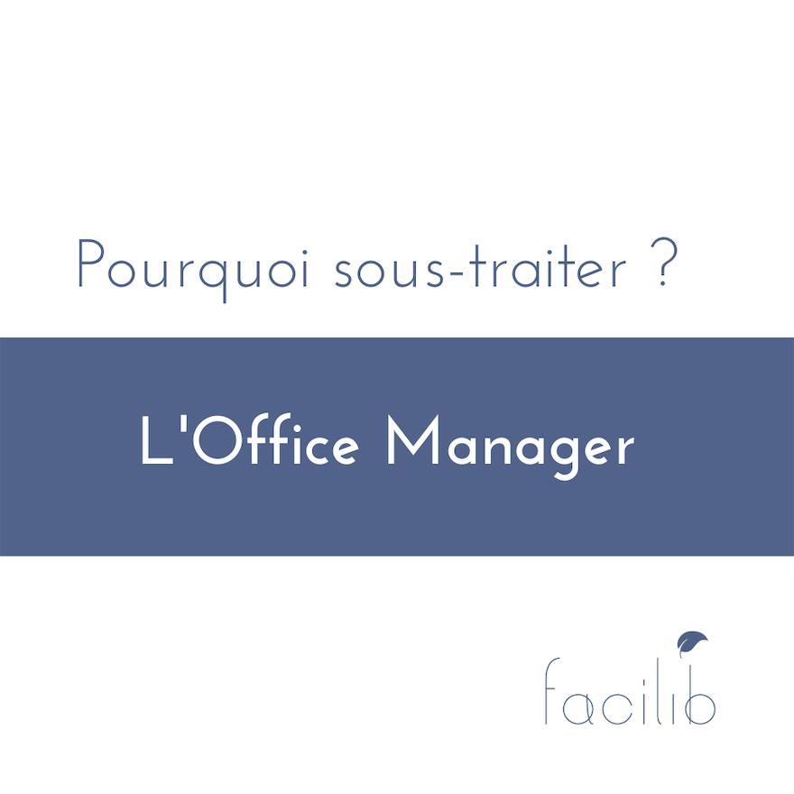 Pourquoi sous-traiter la fonction d'office manager ?