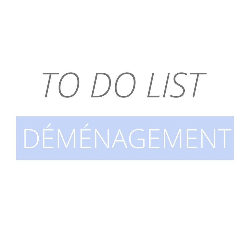 To Do List : Le déménagement