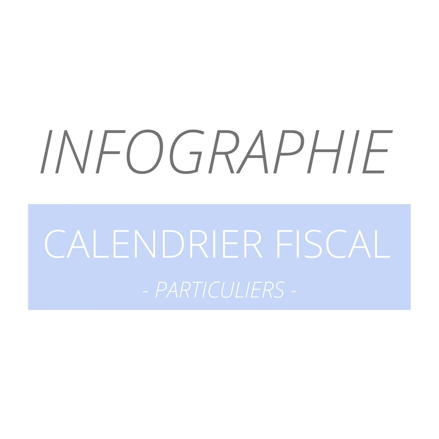 Calendrier Fiscal - Particuliers