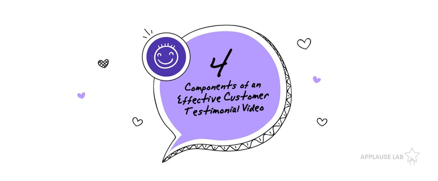 4 Key Components of an Effective Customer Testimonial Video – What to Know