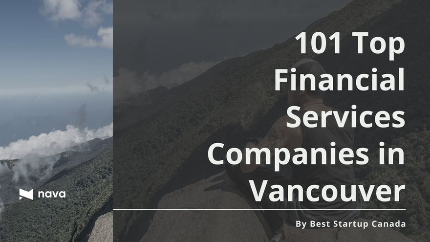 Nava Ventures chosen as one of 101 Top Financial Services Companies in Vancouver