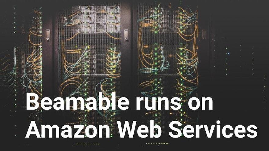 Beamable runs on Amazon Web Services