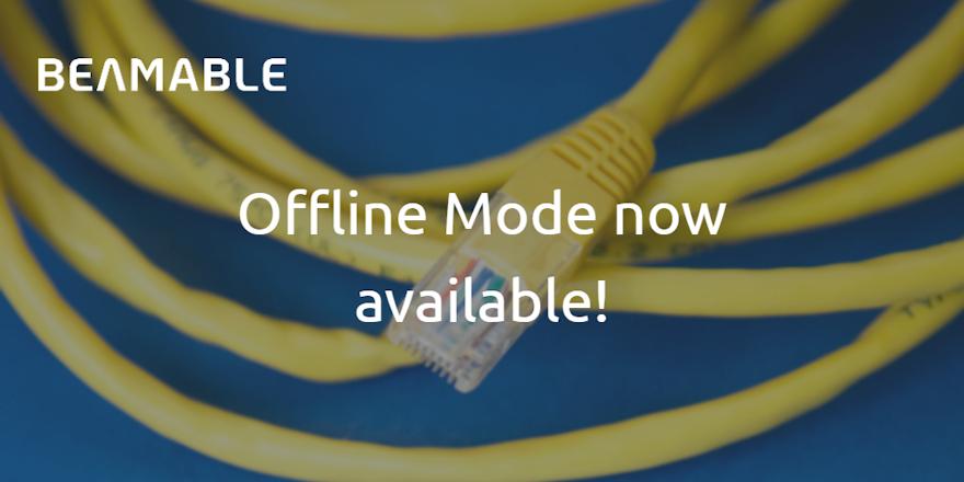 New Feature: Offline Mode