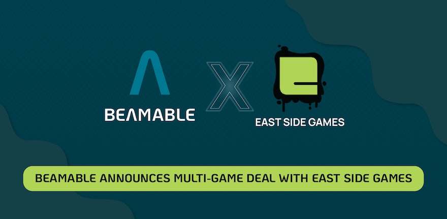 Beamable Announces Multi-Game Deal With East Side Games