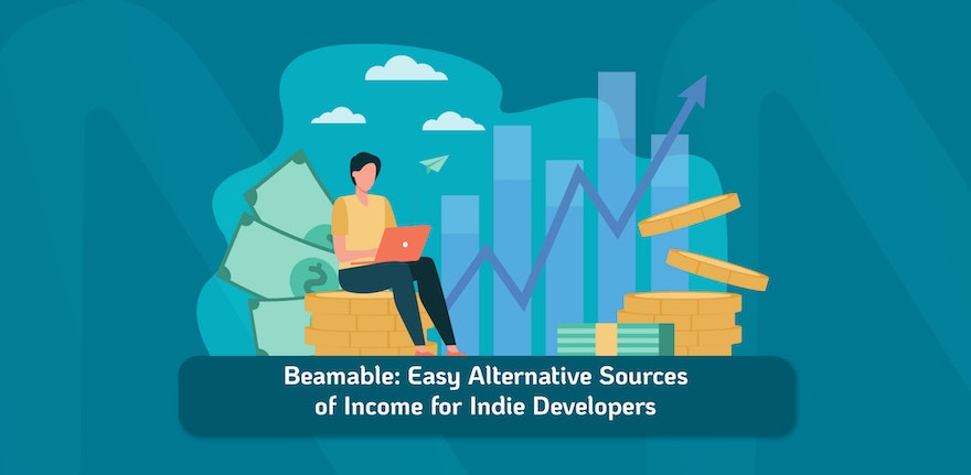 Easy Alternative Sources of Income for Indie Developers