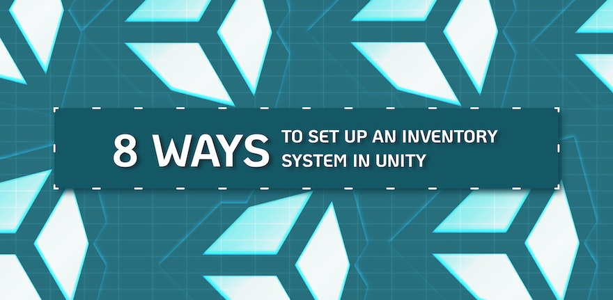 8 Ways to Set Up an Inventory System in Unity