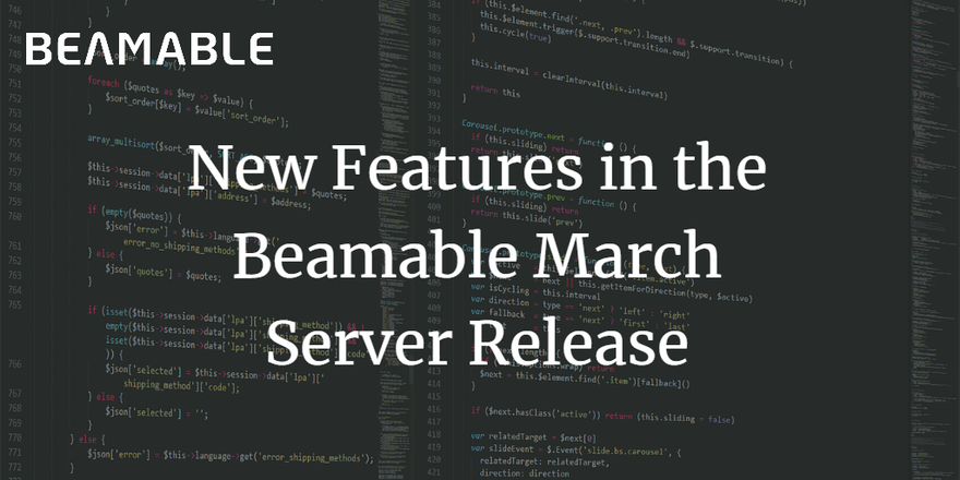 New Features in the Beamable March Server Release