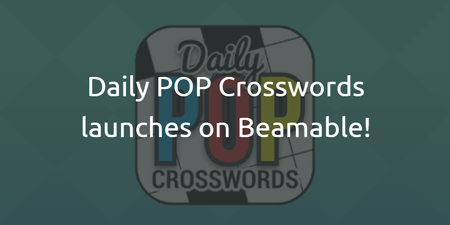 Daily POP Crosswords launches on Beamable!