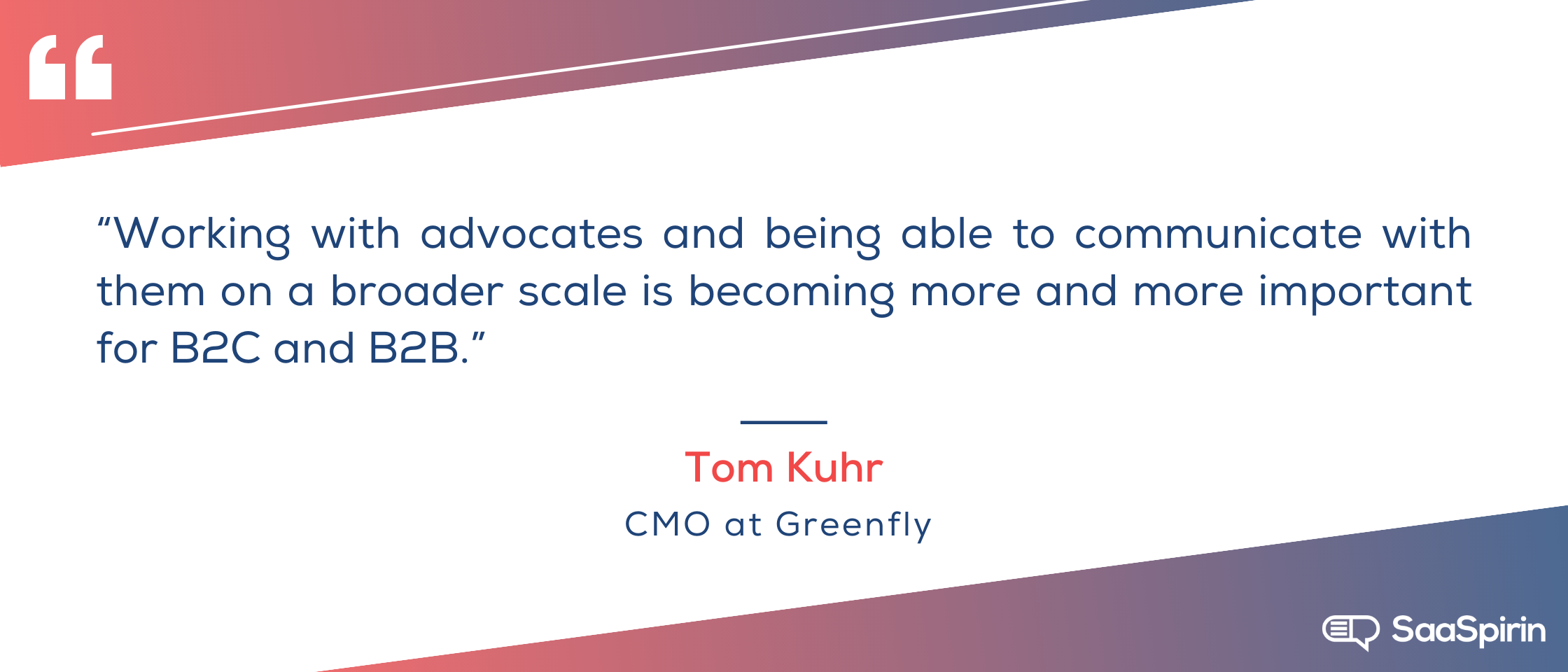 Working-with-advocates-and-being-able-to-communicate-with-them-on-a broader-scale-is-becoming-more-and-more-important-for-B2C-and-B2B.png