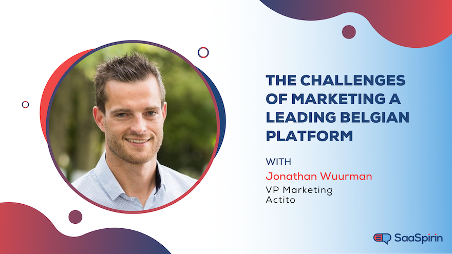 The Challenges of Marketing a Leading Belgian Platform: A Conversation with Actito's VP of Marketing Jonathan Wuurman