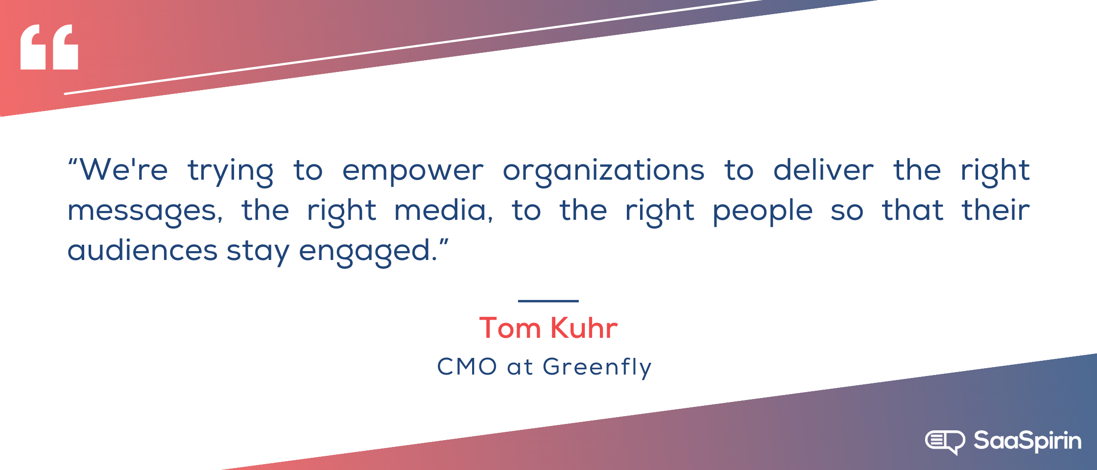 Were-trying-to-empower-organizations-to-deliver-the-right-messages-the-right-media-to-the-right-people-so-that-their-audiences-stay-engaged.png