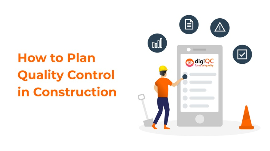 How to Plan Quality Control in Construction?