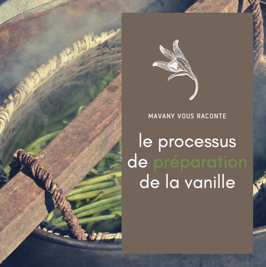 Le processus de préparation de la vanille