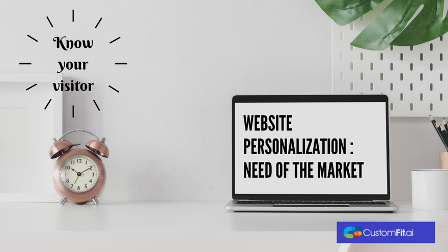 B2B Website Personalization: Need of the market