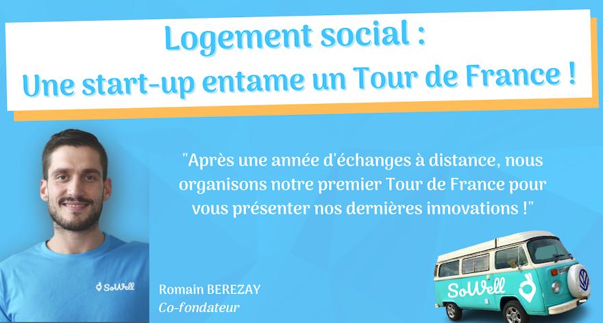 Zoom sur... La première Start-up du logement social à se lancer dans un Tour de France !