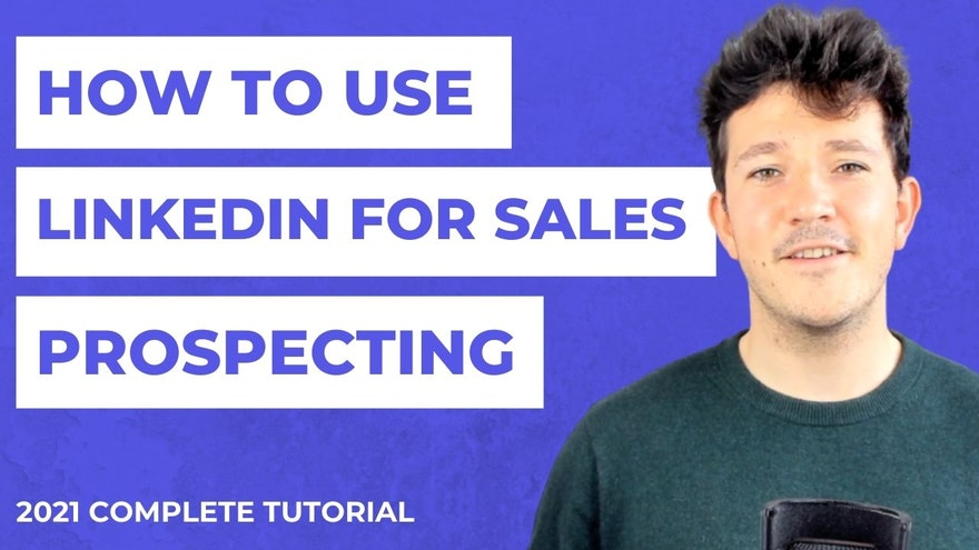 How to Use LinkedIn for Sales Prospecting?