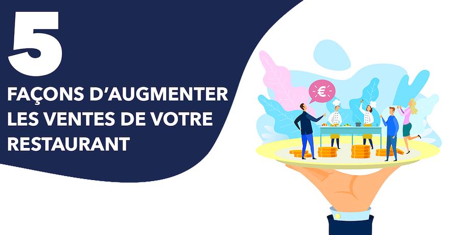 5 façons d'augmenter le CA de votre restaurant au Luxembourg