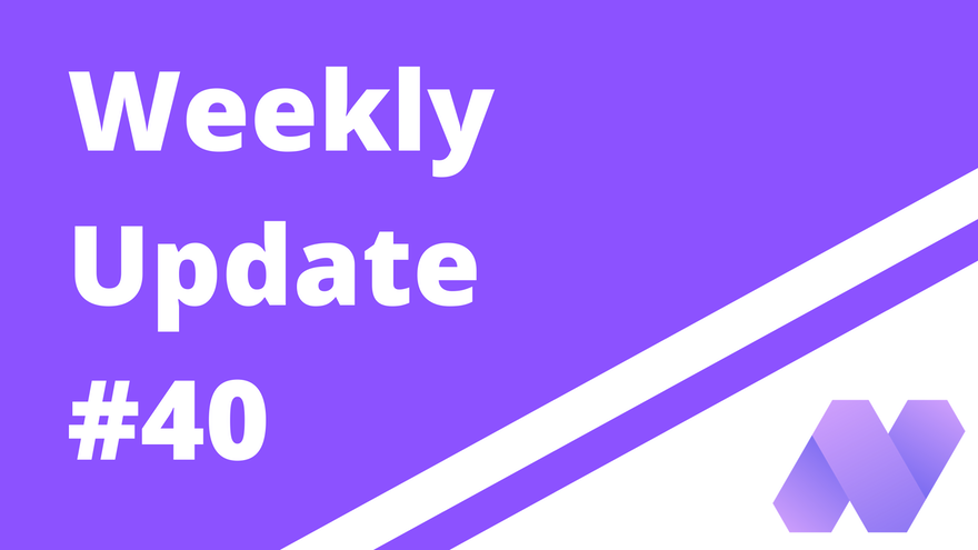 Weekly Update #40 (For Pioneer)