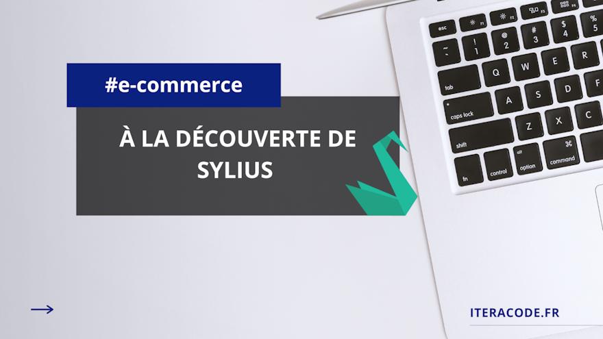 À la découverte de Sylius