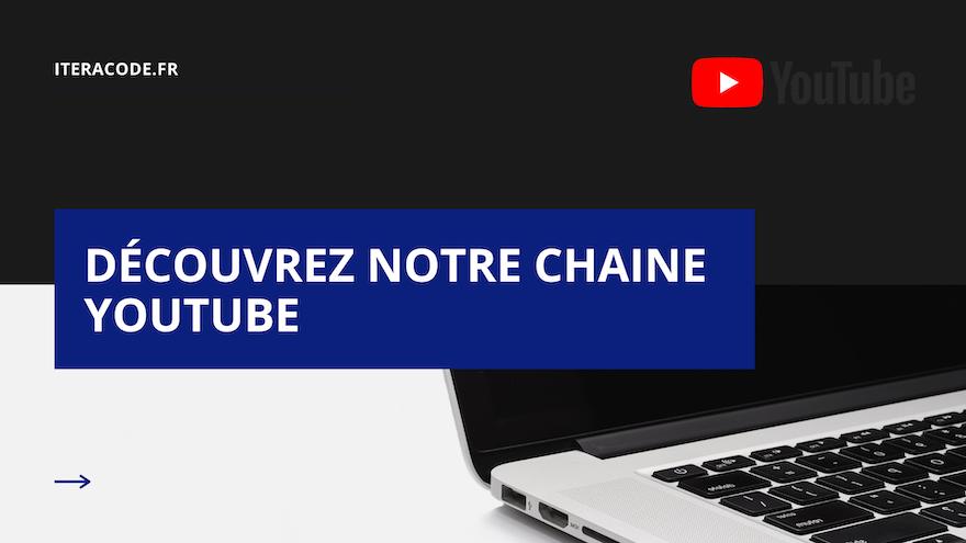 Découvrez la chaine Youtube Iteracode