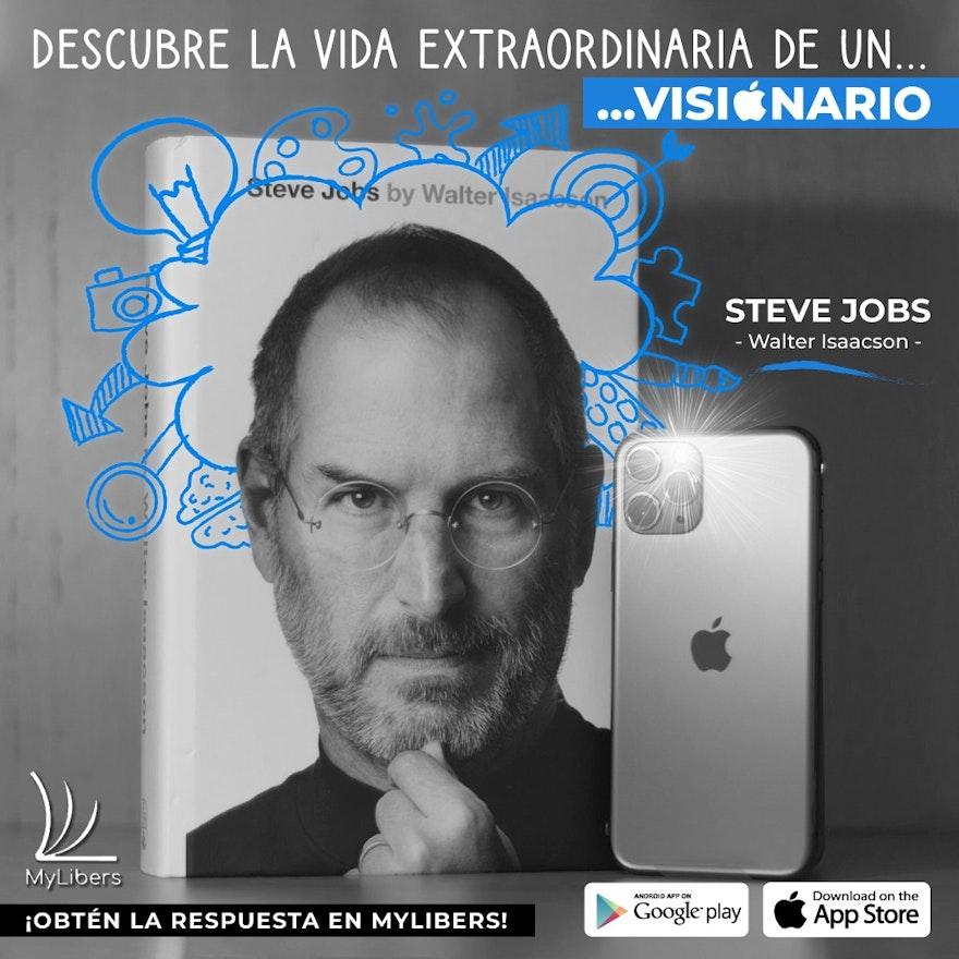 Steve Jobs: La vida extraordinaria de un visionario