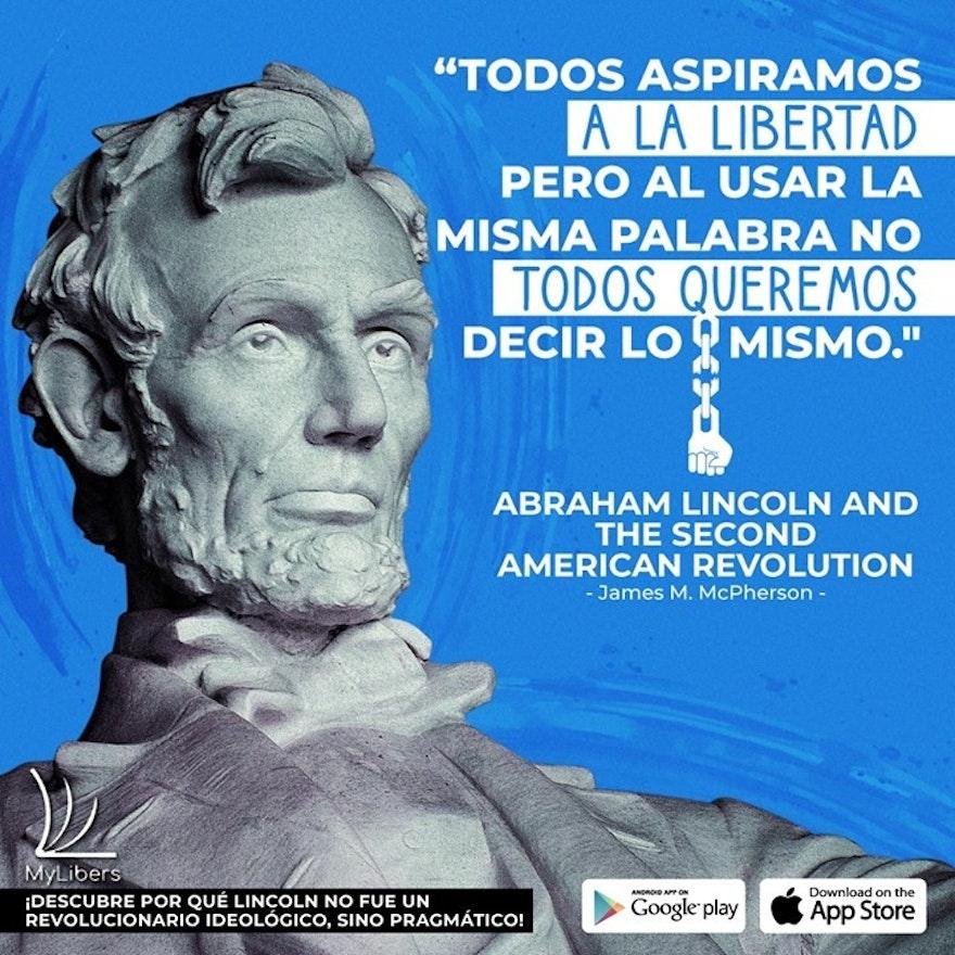 Abraham Lincoln y la Segunda Revolución Americana