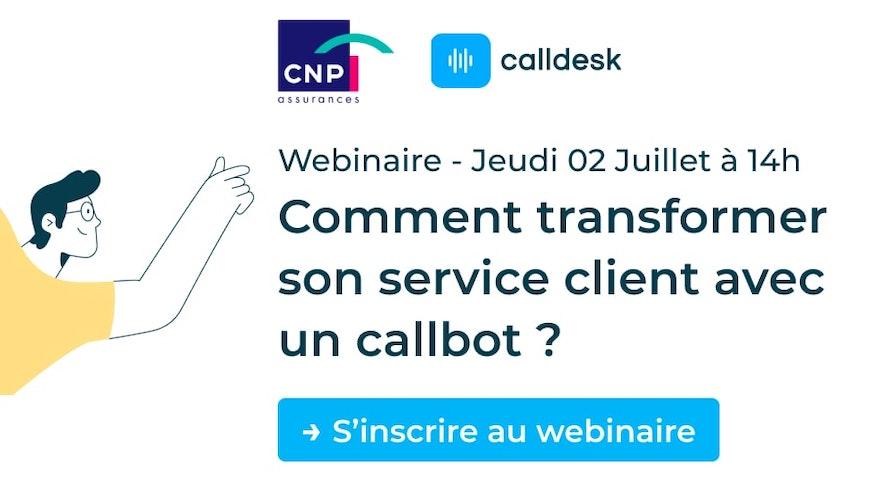 Comment transformer son service client avec un callbot ? (webinaire)