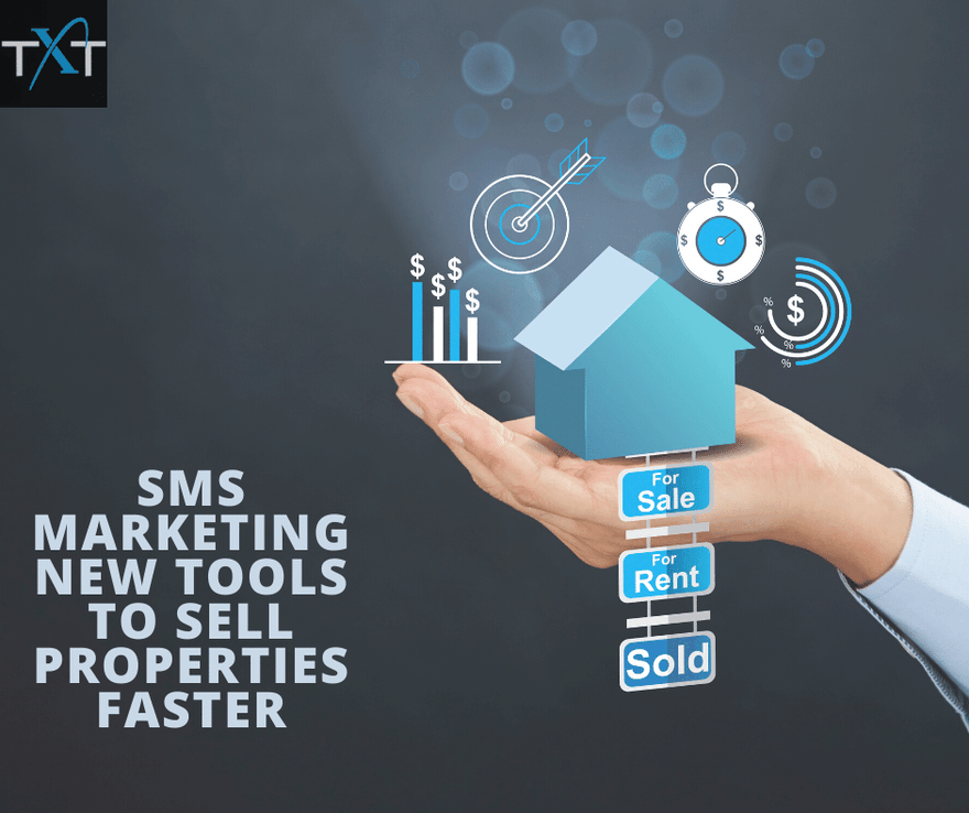SMS Marketing New Tools to Sell Properties Faster