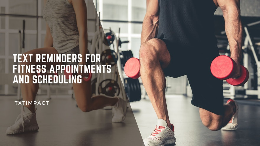 5 Different Methods Gyms Are Using Text Reminders For Fitness Appointments and Scheduling