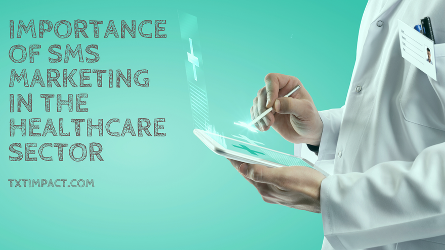 Importance of SMS Marketing In the Healthcare Sector