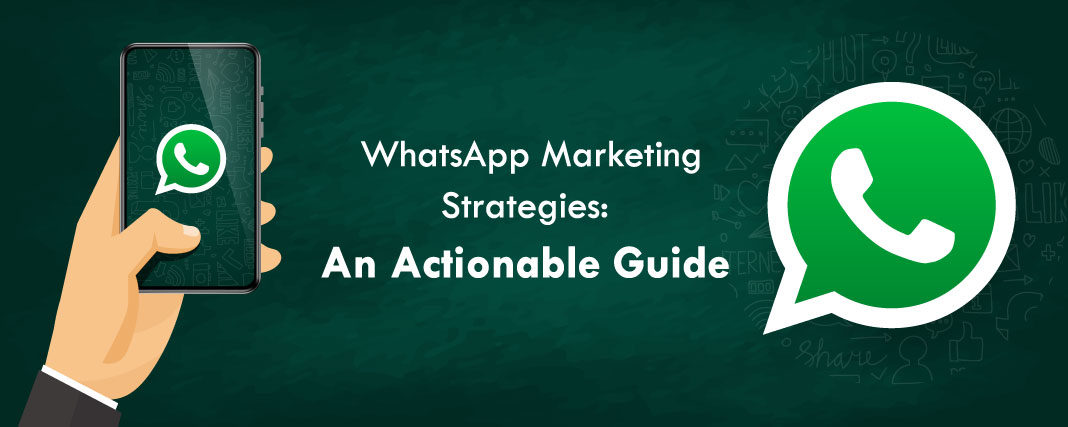 WhatsApp--Strategies-An-Actionable-Guide-1-1068x427.jpg