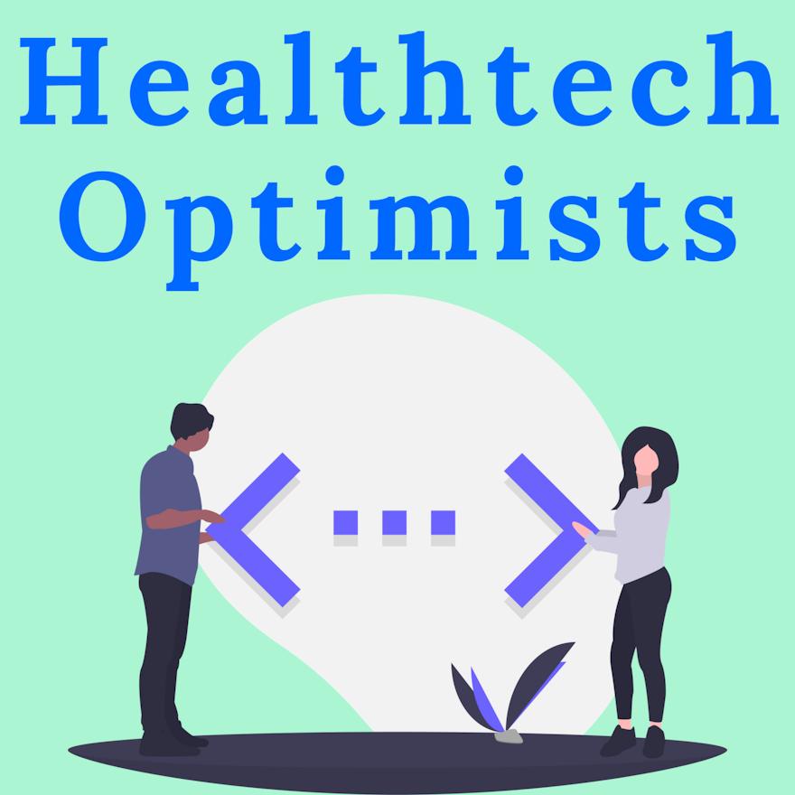 Healthtech Optimists Episode 2: Developer perspective on building software for healthcare