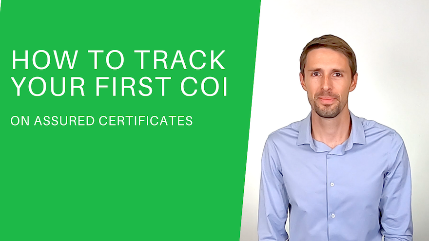 How to Track Your First COI on Assured Certificates