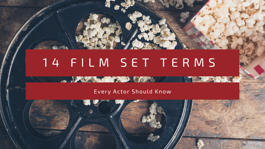 14 Film Set Terms Every Actor Should Know