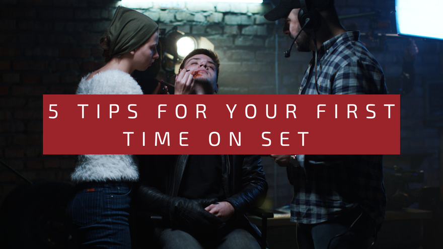 5 Tips For Your First Time On Set